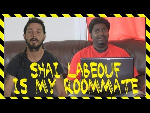 Download Shai LaBeouf Is My Roommate 😂COMEDY😂 (David Spates)