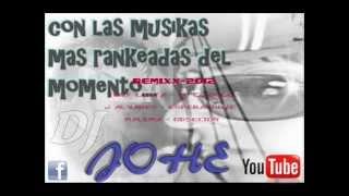 Remix Dj johe Reggaeton 2012 (Obsecion-Esperandote-Tu conmigo)