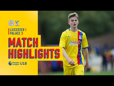 The U-18s start the season with a win |  Leicester City 1-3 Crystal Palace