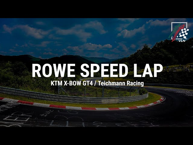 Die Rowe Speed-Lap: KTM X-BOW GT4 bei VLN3