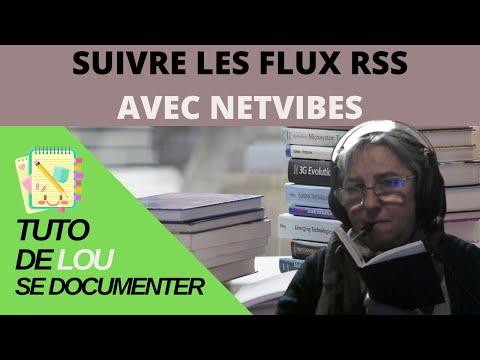 Comment suivre vos flux RSS avec Netvibes