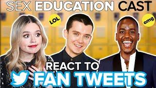 Cast Of Sex Education React To Fan Tweets