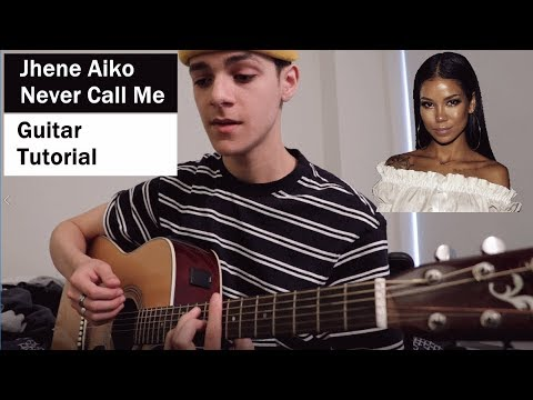Jhene Aiko - Never Call Me Guitar Tutorial