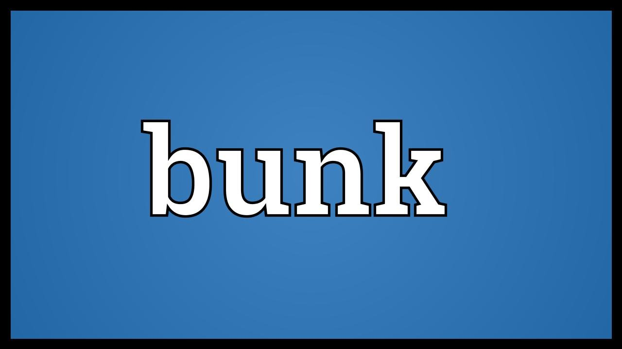 Bunk Meaning Youtube