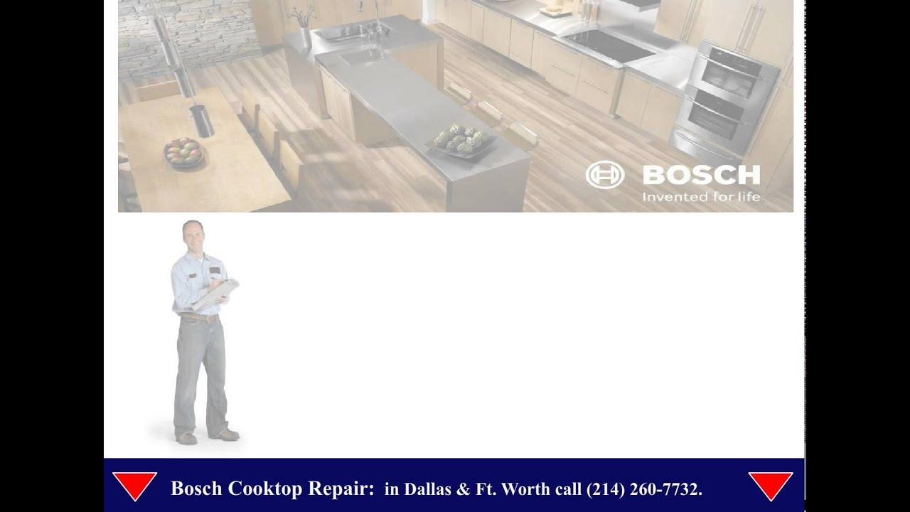 Amazing Bosch Cooktop Repair Dallas