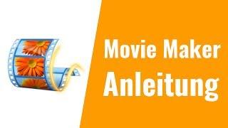 Movie Maker Anleitung für Anfänger