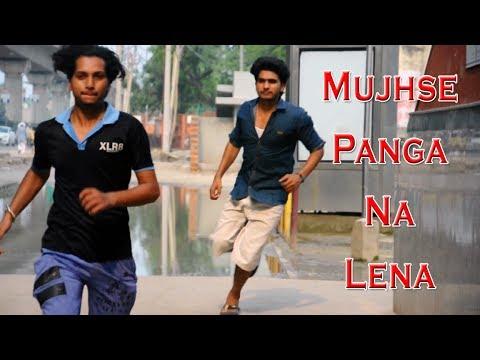 Mujhse Panga Na Lena | Shivam