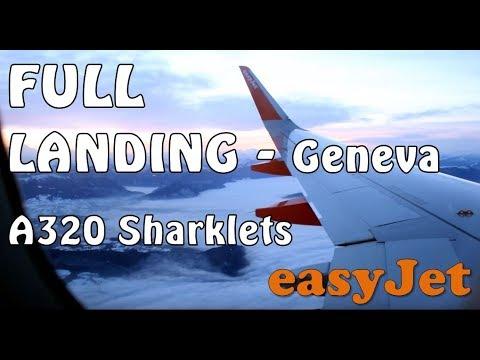 LANDING AT GENEVA | A320 Sharklets | EasyJet