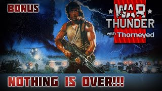 Nothing is over! | War Thunder | Бонус-видео