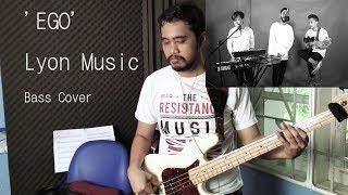 LYON - EGO (STUDIO SESSION) Bass Cover By Tanaka Manalu