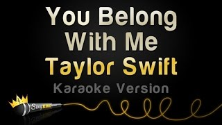 Repeat youtube video Taylor Swift - You Belong With Me (Karaoke Version)