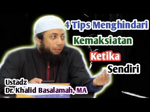 Menghindari Kemaksiatan Kala Sendiri || Ustadz Dr. Khalid Basalamah, MA