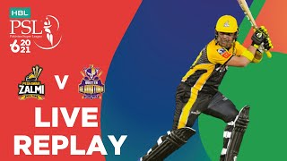 LIVE REPLAY - Quetta Gladiators vs Peshawar Zalmi | Match 8 | HBL PSL 6