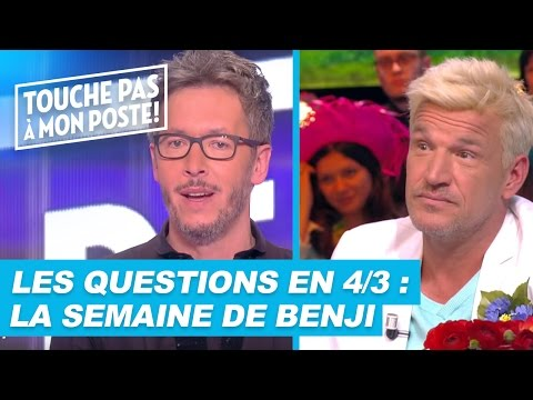 Les questions en 4/3 de Jean-Luc Lemoine : La semaine de Benji !