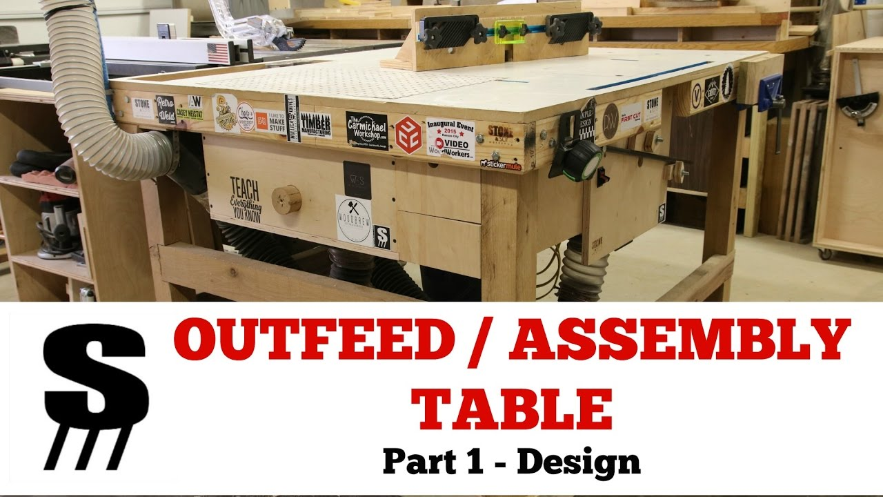 build a tablesaw outfeed assembly table - part 1 the design