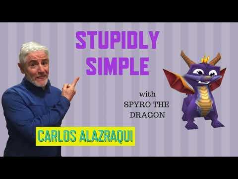 Carlos Alazraqui: Stupidly Simple - Spyro the Dragon
