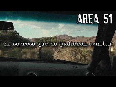 AREA 51 El secreto que no pudieron ocultar