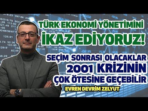 Türk ekonomi yönetimini ikaz ediyoruz! Seçim sonrası olacaklar 2001 krizinin çok ötesine geçebilir.