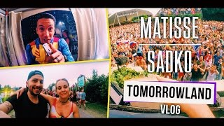 Matisse & Sadko VLOG #06: Tomorrowland 2016