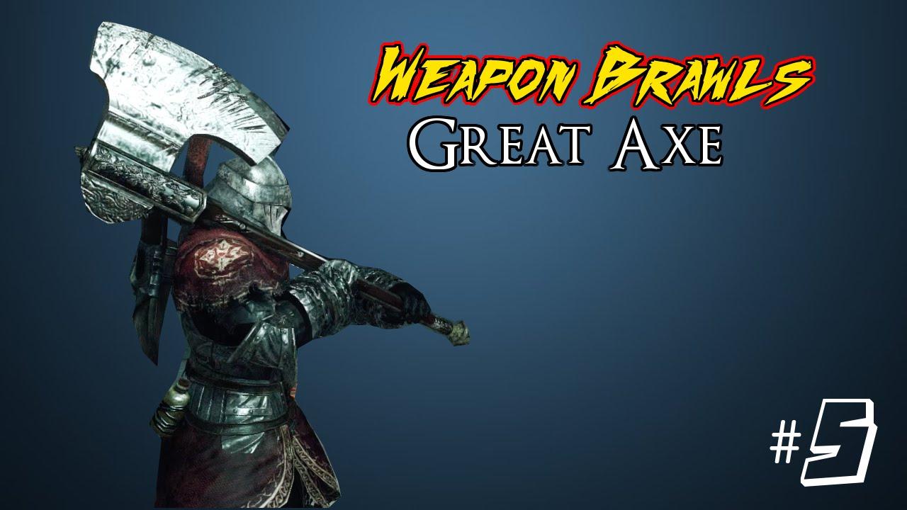 Dark Souls Ii Weapon Brawls Great Axe Youtube