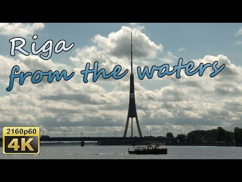 Riga from the waters - Latvia 4K Travel Channel
