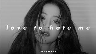 blackpink - love to hate me (𝒔𝒍𝒐𝒘𝒆𝒅 𝒏 𝒓𝒆𝒗𝒆𝒓𝒃)