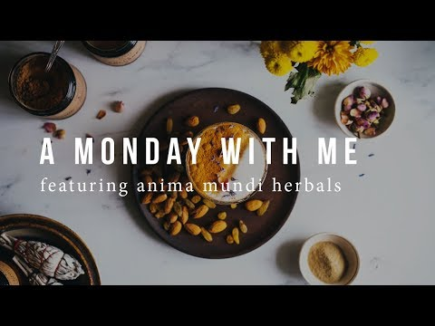 A MONDAY W/ ME FEATURING ANIMA MUNDI HERBALS | Good Eatings