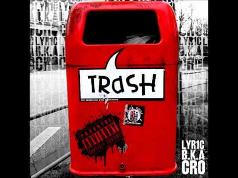 Cro- Kein Entkommen (10 Trash)