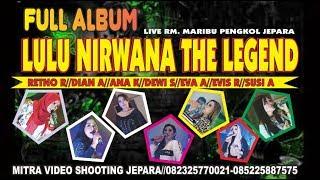 FULL ALBUM LULU NIRWANA LIVE RM MARIBU 2019