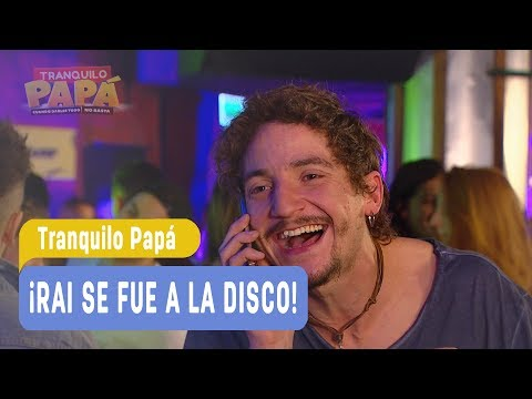 Los Fail de Rai - ¡Rai se fue a la disco! / Tranquilo Papá