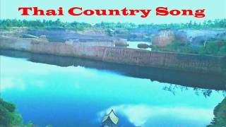 ถอนคำสัญญา ( Thorn Kum Sanya ) Non - Thai Country Song