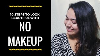 dreamupby noor 10 Steps to look Beautiful with NO MAKEUP | Fresh Face Look