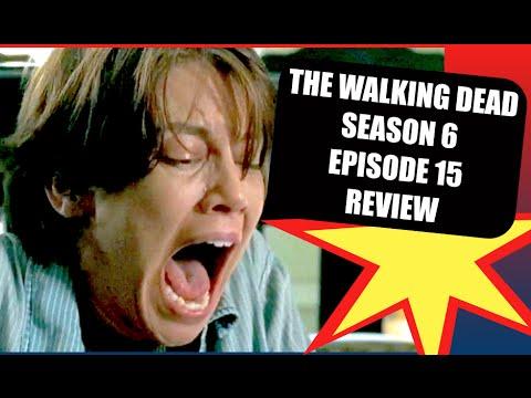 The Walking Dead Season 6 Episode 15 East  Review Youtube