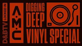 A.M.C - Digging Deep (Vinyl Special) - D&BTV: Locked In