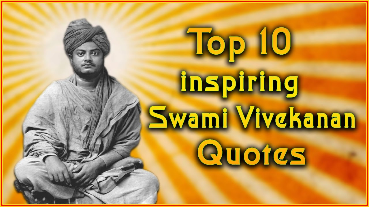 Quotes Vivekananda Stunning Top 10 Swami Vivekananda Quotes  Inspirational Quotes  Youtube