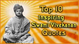Top 10 Swami Vivekananda Quotes | Inspirational Quotes