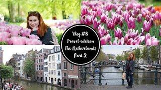 Vlog #8 | 5 ημέρες στην Ολλανδία, Μέρος 2ο | DoYouSpeakGossip?