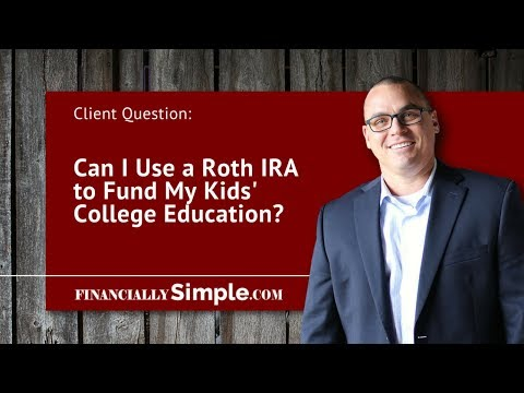 Can I Use a Roth IRA to Fund My Kids' College Education?