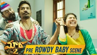 Maari 2 Movie Pre ROWDY BABY Scene | Dhanush | Sai Pallavi | 2019 Latest Telugu Movies