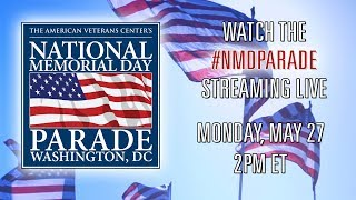 The 2019 National Memorial Day Parade - Live Stream