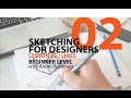 How to  Draw . Sketching for Product Designers  Tutorial. LINES  Beginner01