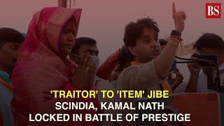 'Traitor' to 'item' jibe: Scindia, Kamal Nath locked in battle of prestige