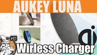 TEST - Aukey Luna Wirless Charger - #01