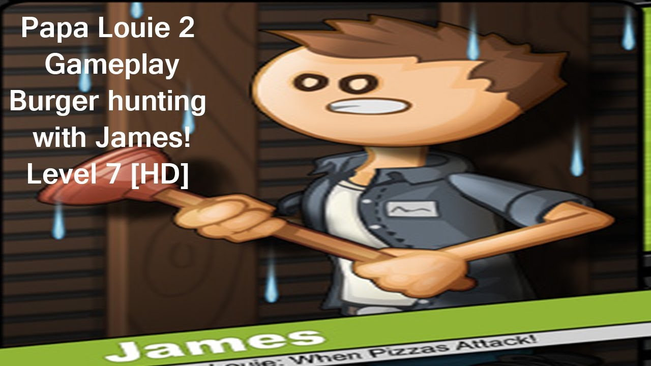 Mini Louie >> Papa Louie 2 Gameplay, Burger hunting with James! Level 7 [HD] - YouTube