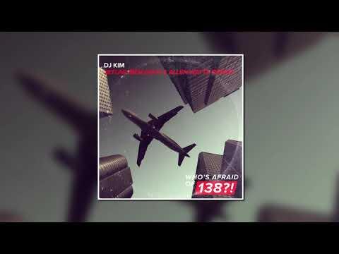 DJ Kim - Jetlag (Ben Gold & Allen Watts Extended Remix) [Who's Afraid Of 138?!]