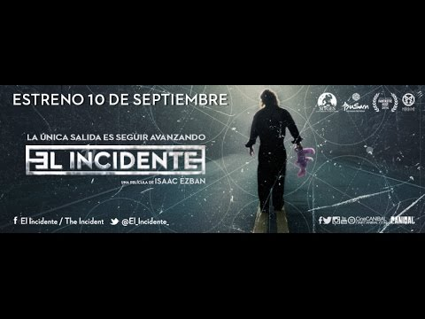 El Incidente - Trailer Oficial