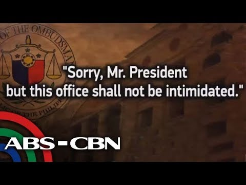 The World Tonight: Ombudsman to Duterte: This office will not be intimidated