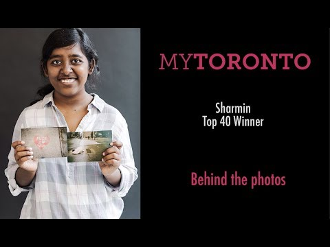 Behind The Photos: Sharmin Begum - MYTORONTO 2019