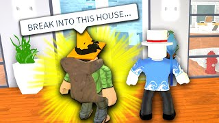 HE MADE ME BREAK INTO THIS HOUSE, WHILE CONTROLLING MY DAY FOR 24 HOURS (Roblox Bloxburg)