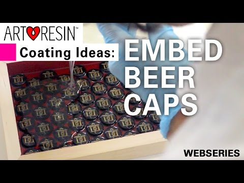 Top 4 ArtResin Ideas! No. 1 - Embed Beer Caps